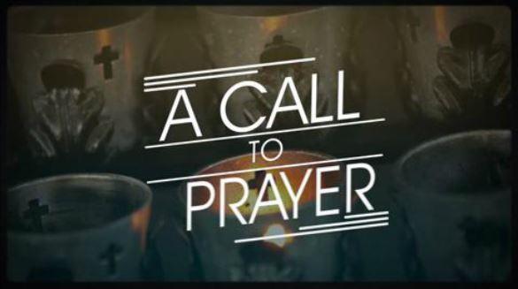 A Call to Prayer!